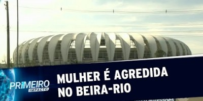 RS: mulher é agredida na frente do filho durante jogo no Beira-Rio | Primeiro Impacto...