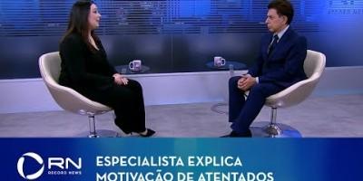 Especialista explica motivação de atentados