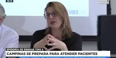 ASSISTA - Secretaria da Saúde confirma epidemia de dengue tipo 2 em Campinas