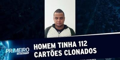 Criminoso é preso com 112 cartões clonados em São Paulo | Primeiro Impacto (25/06/19)