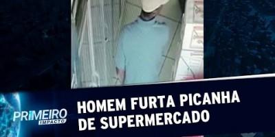 Homem furta pedaços de picanha em supermercado de MG | Primeiro Impacto (21/08/19)