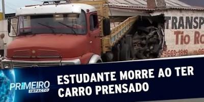 Estudante a caminho do Enem morre ao ter carro prensado por caminhão | Primeiro Impacto...