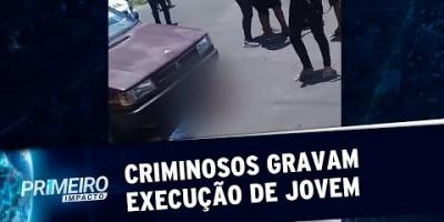 Criminosos gravam e compartilham execução de jovem de 21 anos | Primeiro Impacto...