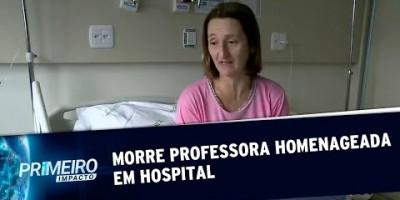 Morre professora homenageada por alunos durante luta contra o câncer (14/08/19)