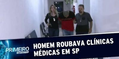 Bandido é preso por roubar equipamentos de ultrassom em clínicas de SP (13/08/19)