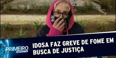 Idosa cobra agilidade da Justiça e faz greve de fome em frente a Fórum (15/08/19)
