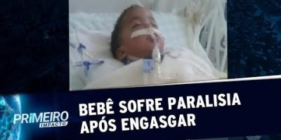 SP: bebê de 2 anos sofre paralisia cerebral após se engasgar com fruta | Primeiro...