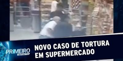 Exclusivo: Novo caso de tortura em supermercado de São Paulo | Primeiro Impacto...