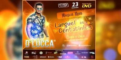 D'Lucca - Larguei os Contatinhos