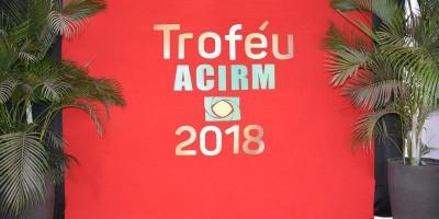 ROLIM DE MOURA: TROFÉU ACIRM 2018 - CLIQUE E CONFIRA LINDAS IMAGENS DESSE BELO EVENTO