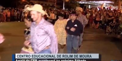 ROLIM DE MOURA: Arraial do CER acontecerá neste Sábado