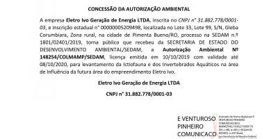 CONCESSÃO DA AUTORIZAÇÃO AMBIENTAL - Eletro Ivo Geração de Energia LTDA