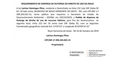REQUERIMENTO DE DISPENSA DE OUTORGA DO DIREITO DE USO DA ÁGUA - Lairton Domingos Plina,