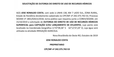 SOLICITAÇÃO DE OUTORGA DO DIREITO DE USO DE RECURSOS HÍDRICOS - JOSE RONALDO COSTA,