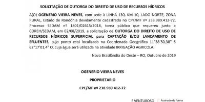 SOLICITAÇÃO DE OUTORGA DO DIREITO DE USO DE RECURSOS HÍDRICOS - OGENERIO VIEIRA NEVES