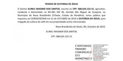 PEDIDO DE OUTORGA DE ÁGUA - ELINEU WAGNER DOS SANTOS,