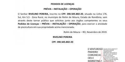 PEDIDOS DE LICENÇAS PRÉVIA – INSTALAÇÃO – OPERAÇÃO - RIVELINO PEREIRA