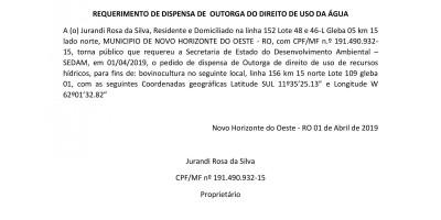 REQUERIMENTO DE DISPENSA DE  OUTORGA DO DIREITO DE USO DA ÁGUA - Jurandi Rosa da Silva