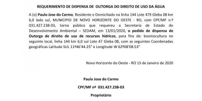 REQUERIMENTO DE DISPENSA DE  OUTORGA DO DIREITO DE USO DA ÁGUA - PAULO JOSE DO CARMO