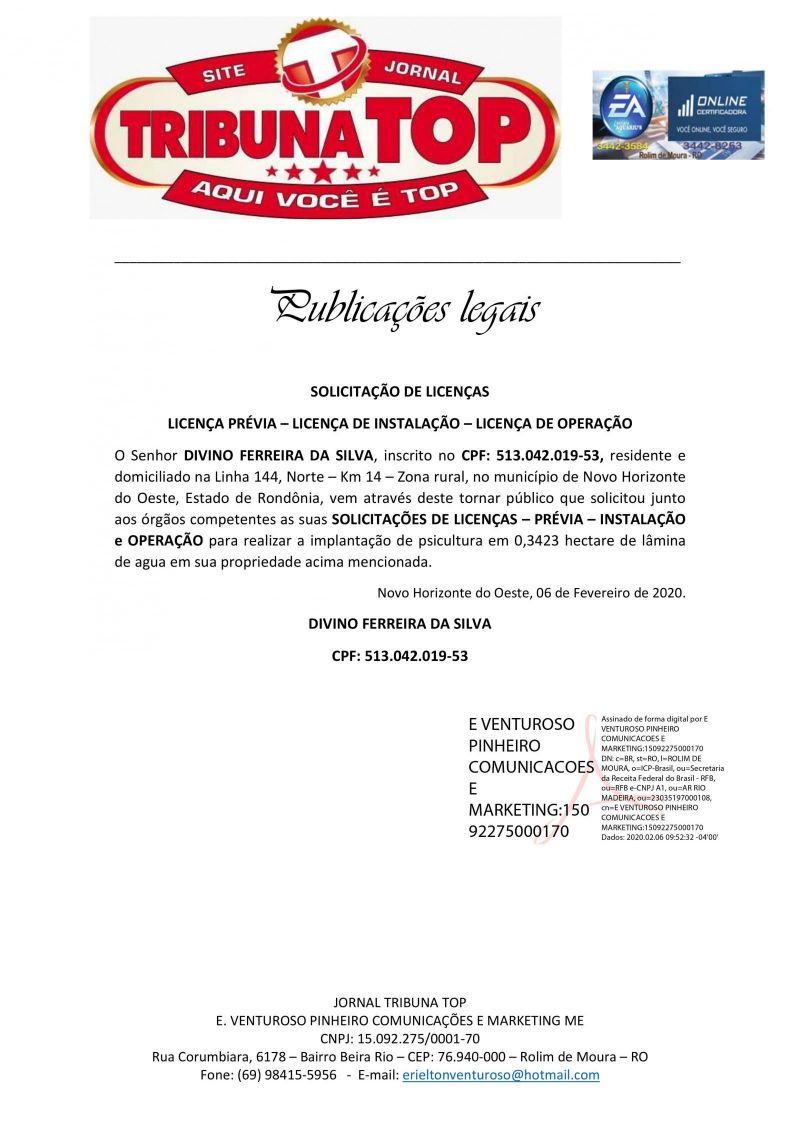 LICENÇA PRÉVIA – LICENÇA DE INSTALAÇÃO – LICENÇA DE OPERAÇÃO - DIVINO FERREIRA DA SILVA