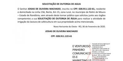 SOLICITAÇÃO DE OUTORGA DE AGUA - JOSIAS DE OLIVEIRA MACHADO