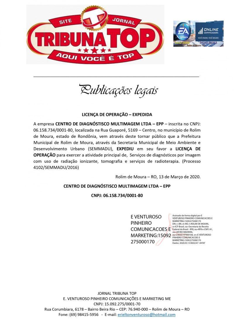 LICENÇA DE OPERAÇÃO – EXPEDIDA - CENTRO DE DIAGNÓSTISCO MULTIMAGEM LTDA – EPP
