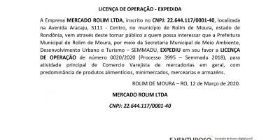 LICENÇA DE OPERAÇÃO - EXPEDIDA - MERCADO ROLIM LTDA
