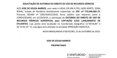 SOLICITAÇÃO DE OUTORGA DO DIREITO DE USO DE RECURSOS HÍDRICOS - JOSE DE SOUZA BARROS