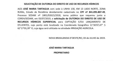 SOLICITAÇÃO DE OUTORGA DO DIREITO DE USO DE RECURSOS HÍDRICOS - JOSÉ MARIA TARTAGLIA