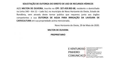 SOLICITAÇÃO DE OUTORGA DO DIREITO DE USO DE RECURSOS HÍDRICOS - MILTON DE OLIVEIRA