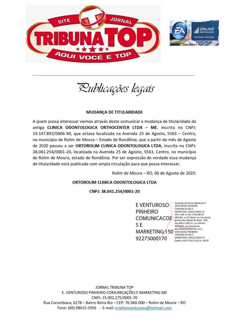 MUDANÇA DE TITULARIDADE - ORTOROLIM CLINICA ODONTOLOGICA LTDA