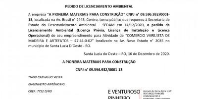 PEDIDO DE LICENCIAMENTO AMBIENTAL  - A PIONEIRA MATERIAIS PARA CONSTRUÇÃO