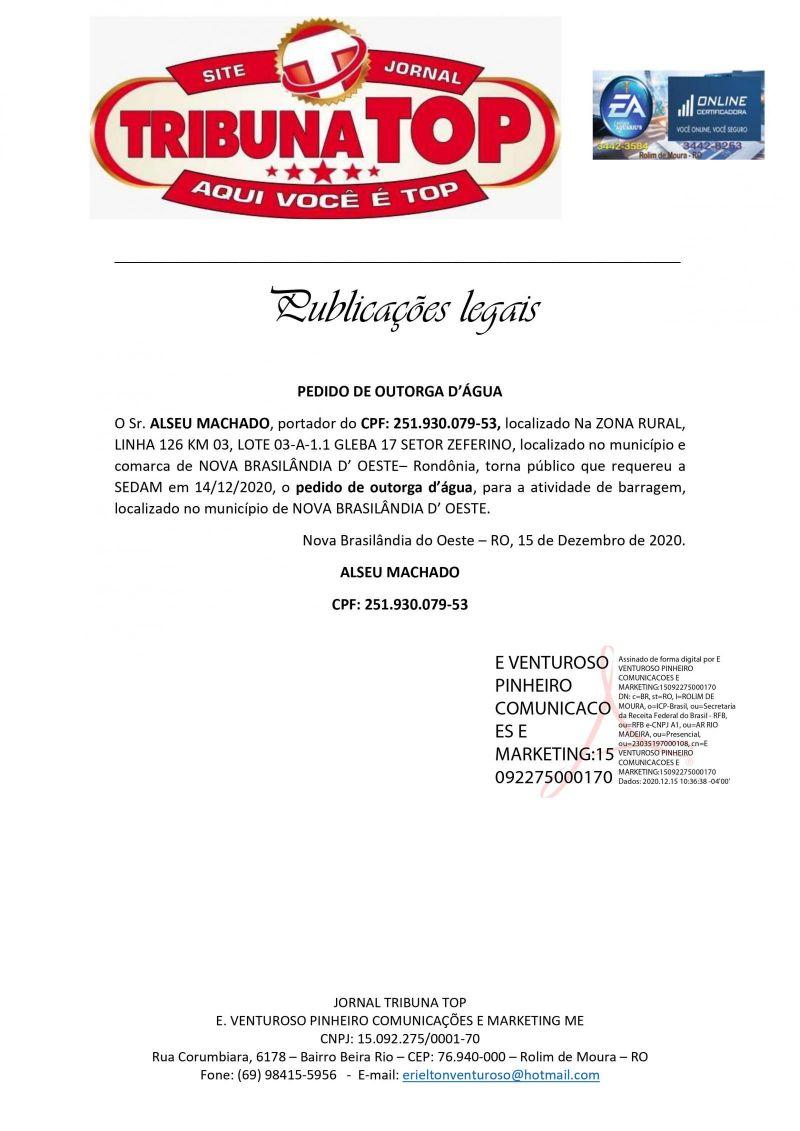 PEDIDO DE OUTORGA DE ÁGUA - ALSEU MACHADO