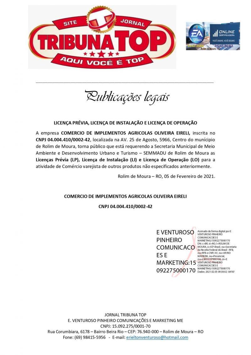 LICENÇA PRÉVIA, LICENÇA DE INSTALAÇÃO E LICENÇA DE OPERAÇÃO  - COMERCIO DE IMPLEMENTOS AGRICOLAS OLIVEIRA EIRELI