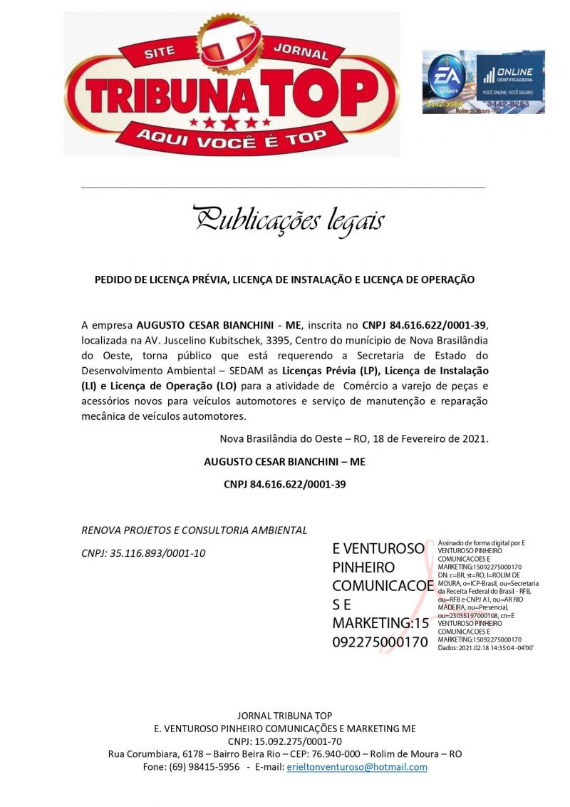 PEDIDO DE LICENÇA PRÉVIA, LICENÇA DE INSTALAÇÃO E LICENÇA DE OPERAÇÃO - AUGUSTO CESAR BIANCHINI - ME
