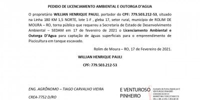 PEDIDO DE LICENCIAMENTO AMBIENTAL E OUTORGA D'AGUA - WILLIAN HENRIQUE PAULI,