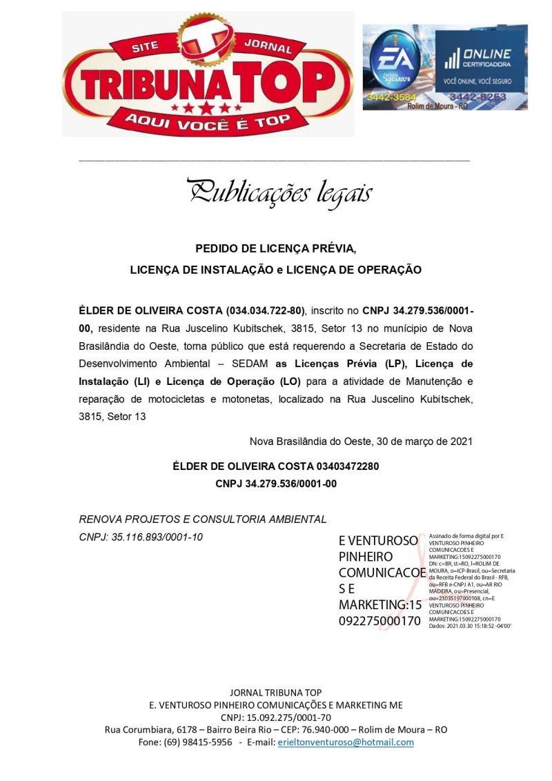 PEDIDO DE LICENÇA PRÉVIA,  LICENÇA DE INSTALAÇÃO e LICENÇA DE OPERAÇÃO - ÉLDER DE OLIVEIRA COSTA