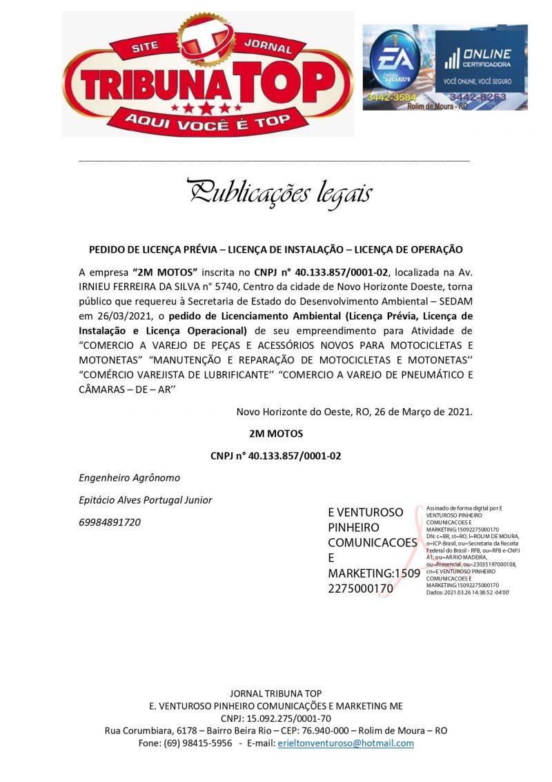 PEDIDO DE LICENÇA PRÉVIA – LICENÇA DE INSTALAÇÃO – LICENÇA DE OPERAÇÃO  - 2M MOTOS
