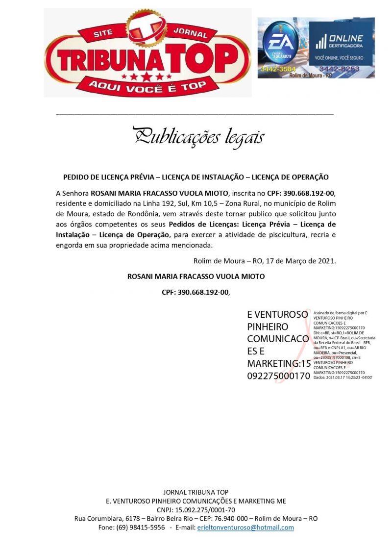PEDIDO DE LICENÇA PRÉVIA – LICENÇA DE INSTALAÇÃO – LICENÇA DE OPERAÇÃO - ROSANI MARIA FRACASSO VUOLA MIOTO