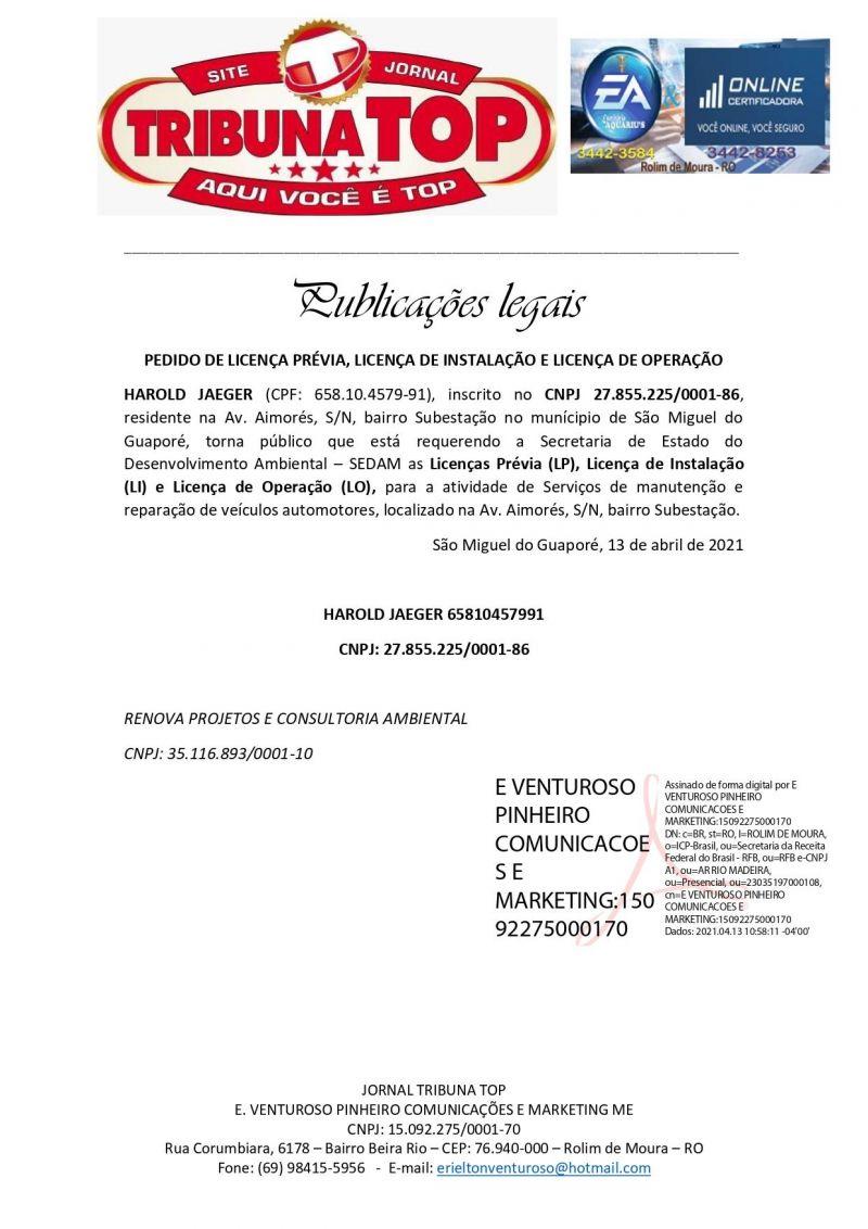 PEDIDO DE LICENÇA PRÉVIA, LICENÇA DE INSTALAÇÃO E LICENÇA DE OPERAÇÃO - HAROLD JAEGER