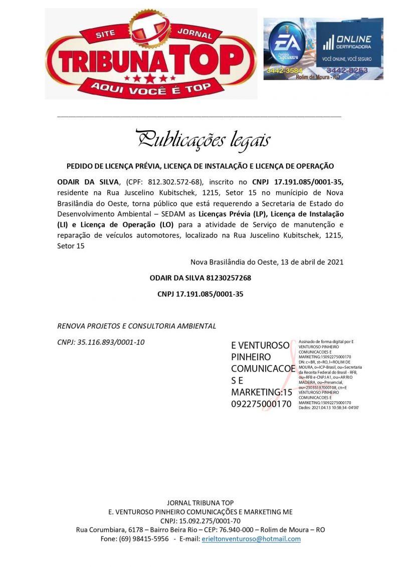 PEDIDO DE LICENÇA PRÉVIA, LICENÇA DE INSTALAÇÃO E LICENÇA DE OPERAÇÃO - ODAIR DA SILVA