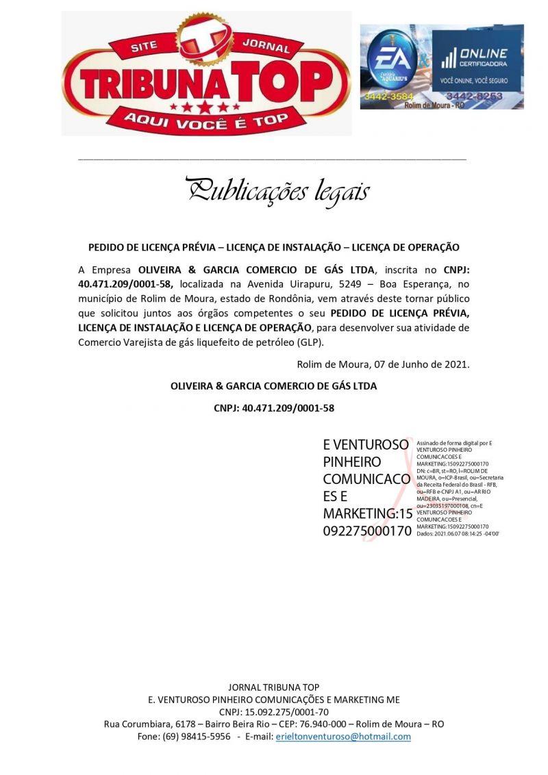PEDIDO DE LICENÇA PRÉVIA – LICENÇA DE INSTALAÇÃO – LICENÇA DE OPERAÇÃO - OLIVEIRA & GARCIA COMERCIO DE GÁS LTDA