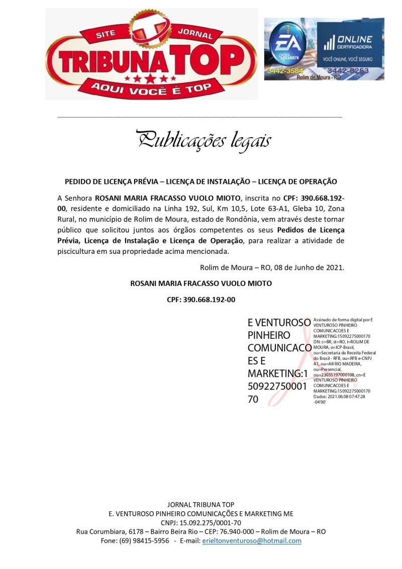 PEDIDO DE LICENÇA PRÉVIA – LICENÇA DE INSTALAÇÃO – LICENÇA DE OPERAÇÃO - ROSANI MARIA FRACASSO VUOLO MIOTO