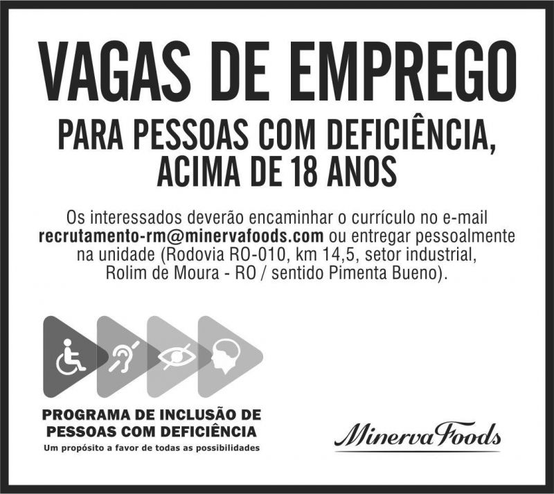 VAGAS DE EMPREGO - PCDs - MINERVA FOODS - JUNHO 21