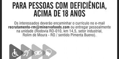 VAGAS DE EMPREGO - PCDs - MINERVA FOODS - AGOSTO 21