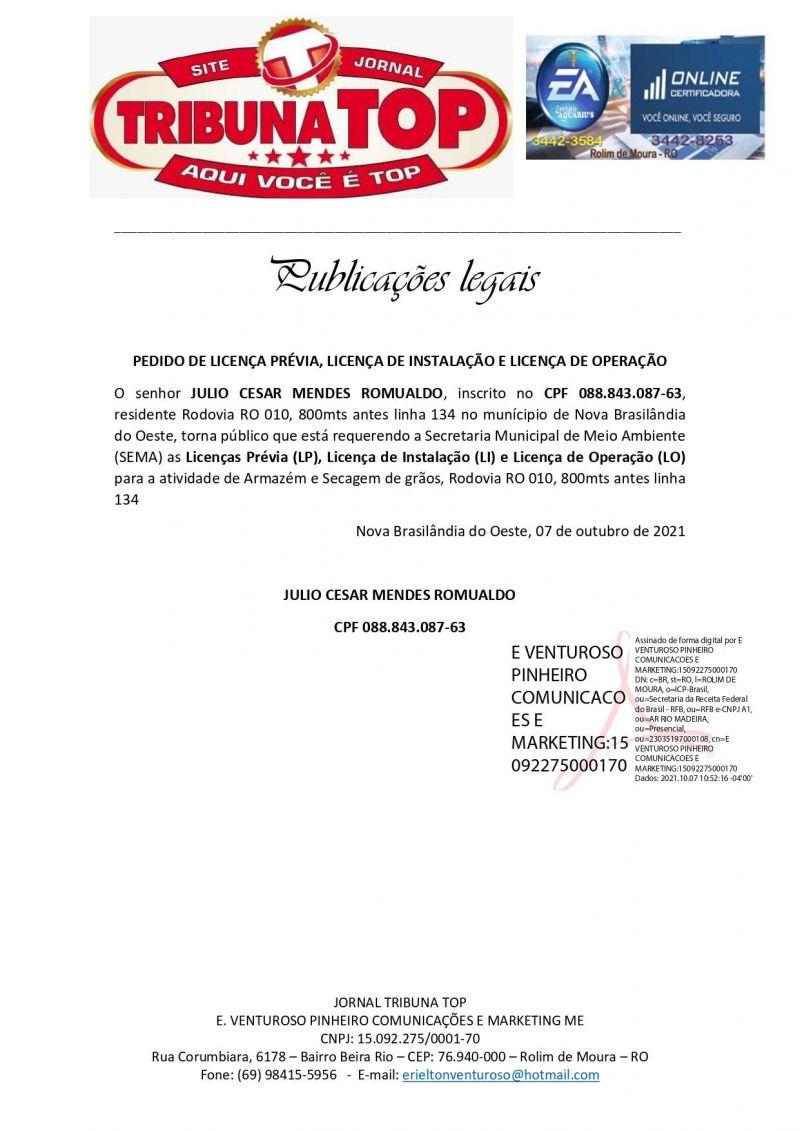 PEDIDO DE LICENÇA PRÉVIA, LICENÇA DE INSTALAÇÃO E LICENÇA DE OPERAÇÃO - JULIO CESAR MENDES ROMUALDO