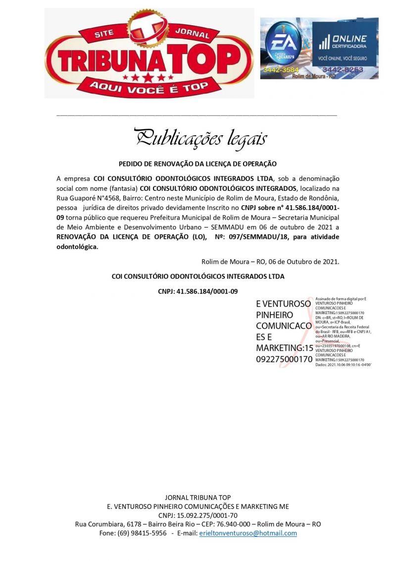 PEDIDO DE RENOVAÇÃO DA LICENÇA DE OPERAÇÃO - COI CONSULTÓRIO ODONTOLÓGICOS INTEGRADOS LTDA